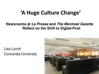 'A Huge Culture Change'