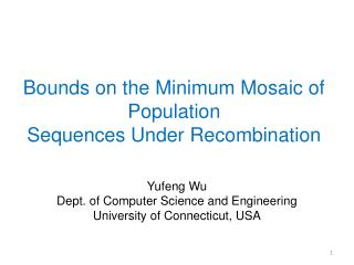 Bounds on the Minimum Mosaic of Population Sequences Under Recombination