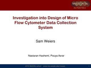 Investigation into Design of Micro Flow Cytometer Data Collection System