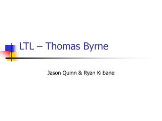 LTL – Thomas Byrne