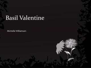 Basil Valentine