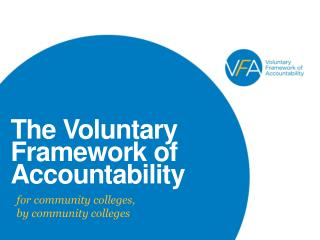 The Voluntary Framework of Accountability