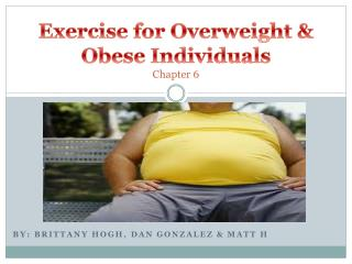 Exercise for Overweight & Obese Individuals Chapter 6