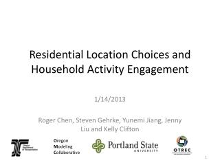Residential Location Choices and Household Activity Engagement