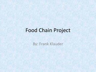 Food Chain Project
