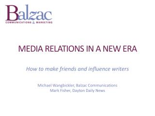 Media  Relations  in a New Era