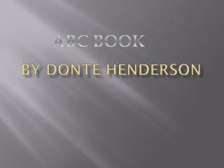 By Donte Henderson