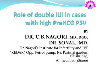 Role of double IUI in cases with high PreHCG PSV