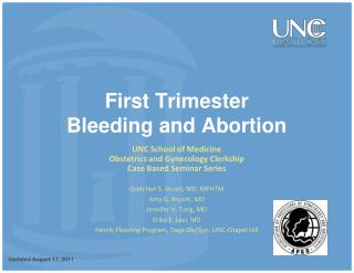First Trimester  Bleeding and Abortion
