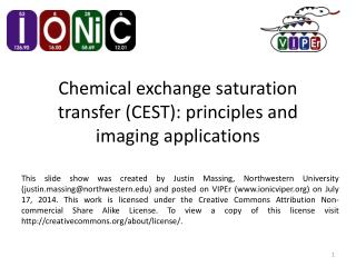 Chemical exchange saturation transfer (CEST): principles and imaging applications