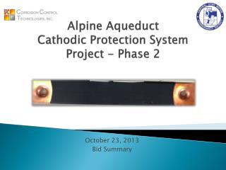 Alpine Aqueduct  Cathodic  Protection System  Project - Phase 2