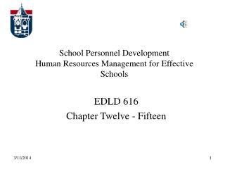 School Personnel Development Human Resources Management for Effective Schools