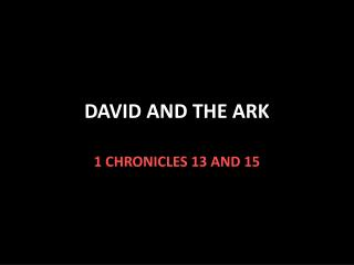 DAVID AND THE ARK