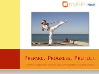 Prepare. Progress. Protect.