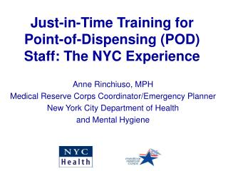 Just-in-Time Training for Point-of-Dispensing POD Staff: The NYC Experience