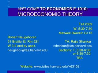 WELCOME TO ECONOMICS E-1010: MICROECONOMIC THEORY