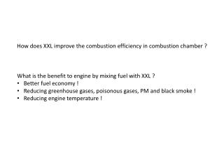 How does XXL improve the combustion efficiency in combustion chamber ?