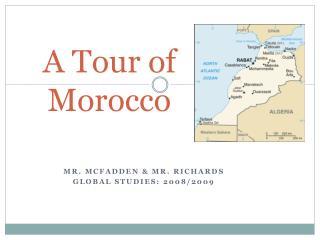 A Tour of Morocco