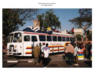 Photo: Bus journey in Zambia By:  Koffiemetkoek