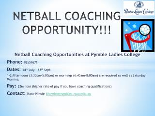 NETBALL  COACHING OPPORTUNITY!!!