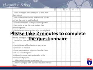 Please take 2 minutes to complete the questionnaire
