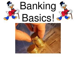 Banking Basics!