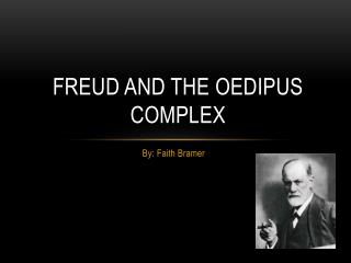 Freud and the Oedipus Complex