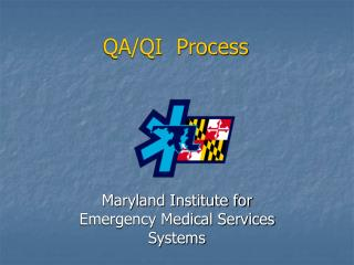 Maryland Institute for  Emergency Medical Services Systems