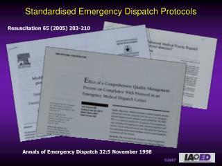 Standardised Emergency Dispatch Protocols