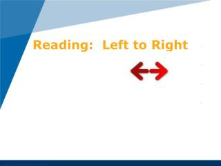 Reading:  Left to Right