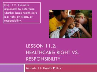 Lesson  11.2: Healthcare: Right vs. responsibility