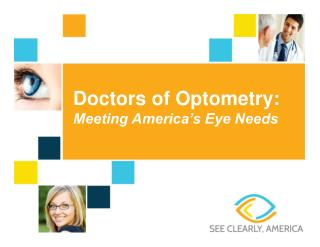 Doctors of Optometry: Meeting America's Eye Needs