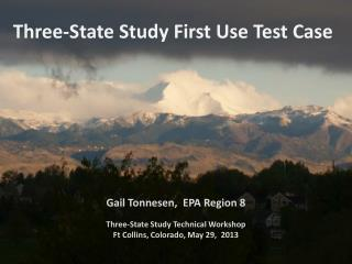 Three-State Study  First Use Test  Case