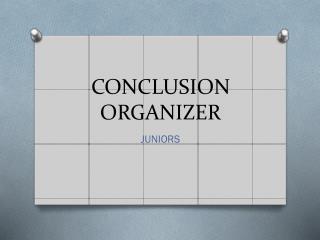 CONCLUSION ORGANIZER