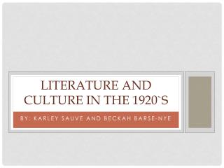 Literature and Culture in the 1920`s
