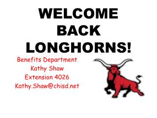 WELCOME BACK LONGHORNS!