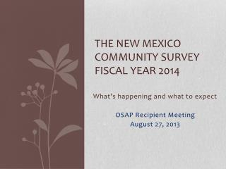The New Mexico Community Survey Fiscal Year 2014