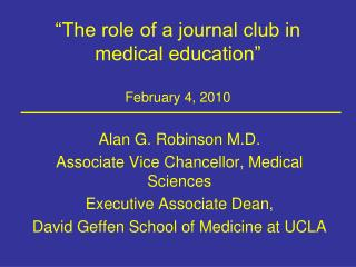 """The role of a journal club in medical education"" February 4, 2010"