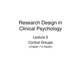 Research Design in  Clinical Psychology