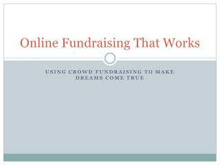 Online Fundraising That Works
