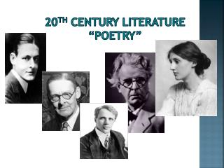 20 th  century literature �poetry�