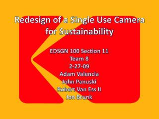 Redesign of a Single Use Camera for Sustainability
