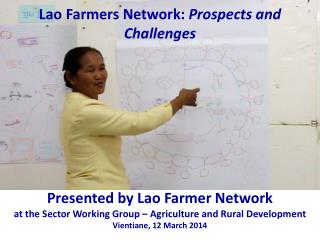 Lao  Farmers Network:  Prospects and Challenges