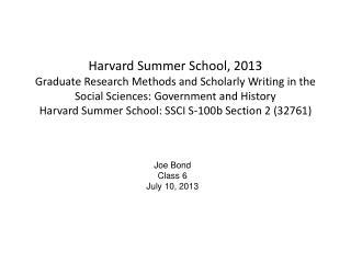 Joe Bond Class  6 July  10,  2013