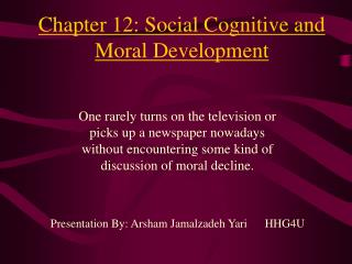 Chapter 12: Social Cognitive and Moral Development