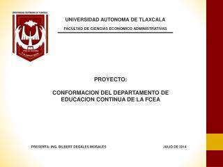 UNIVERSIDAD AUTONOMA DE TLAXCALA FACULTAD DE CIENCIAS ECONOMICO  ADMINISTRATIVAS