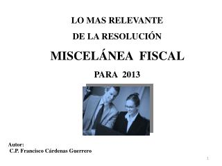Autor :   C.P. Francisco Cárdenas Guerrero