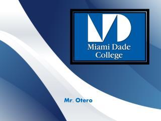Mr. Otero