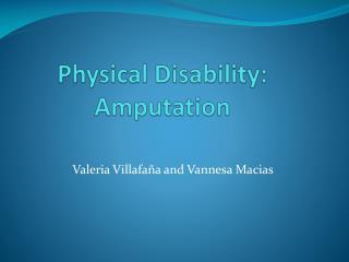 Physical Disability: Amputation