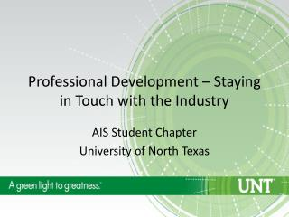 Professional Development – Staying in Touch with the Industry